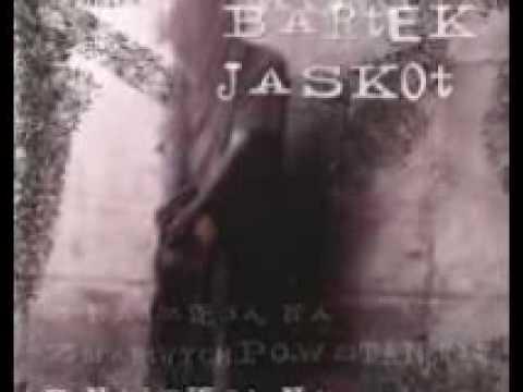 Bartek Jaskot - Bóg Umierał