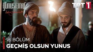 Yunus Emre - Geçmiş Olsun Yunus (18.Bölüm)
