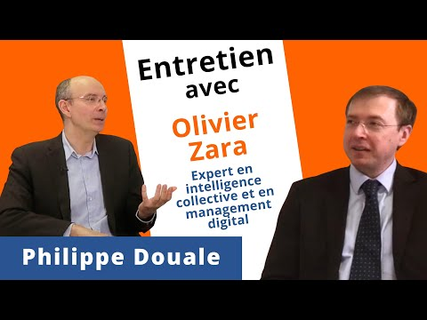 Olivier Zara - Expert en intelligence collective et en management digital (Interview)