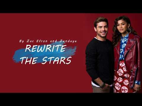 Rewrite the Stars by Zac Efron and Zendaya with Lyrics