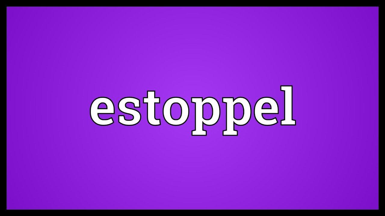 estoppel meaning
