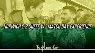 NORWICH 2-2 SHEFFIELD WEDNESDAY - EPIC MATCH DAY EXPERIENCE