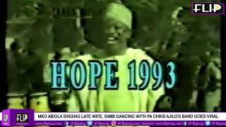 MKO ABIOLA SINGING, LATE WIFE, SIMBI DANCING WITH PA CHRIS AJILO'S BAND GOES VIRAL