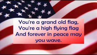 Grand Old Flag with lyrics
