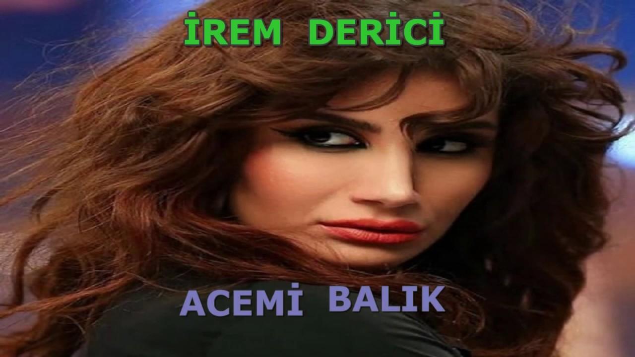 Irem Derici Acemi Balik Karaoke Sarki Sozleriyle Lyrics Youtube