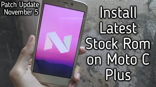 Install Latest Stock Rom on Moto C Plus  |  How to install Latest Stock on Moto C Plus