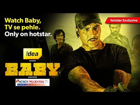 Baby Starring Akshay Kumar - Watch The Full Movie For Free Only On Hotstar
