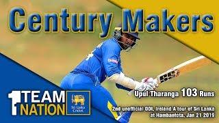 Century Makers: Upul Tharanga 103 vs Ireland A in Hambantota