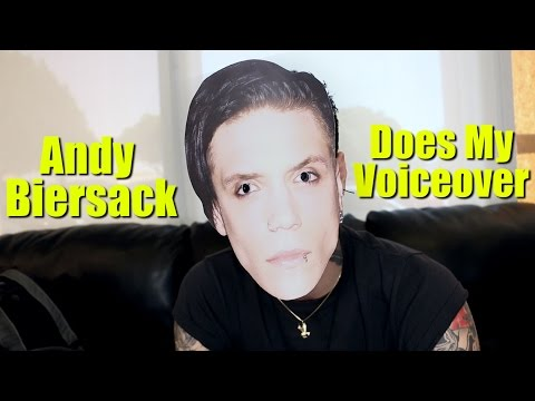 Andy Biersack Does My Voiceover