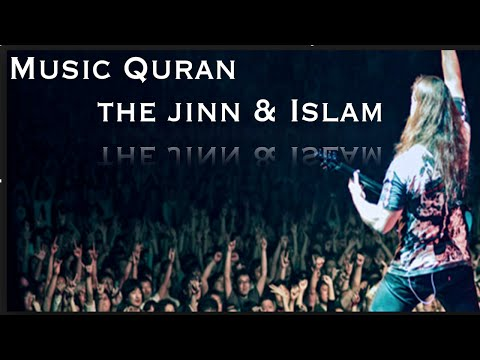Music Quran the jinn & Islam with Former Musician