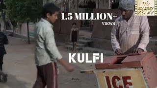 Kulfi - An Icecream | Touching Story of Father & Son  | Hindi Short Film  | Six Sigma Films