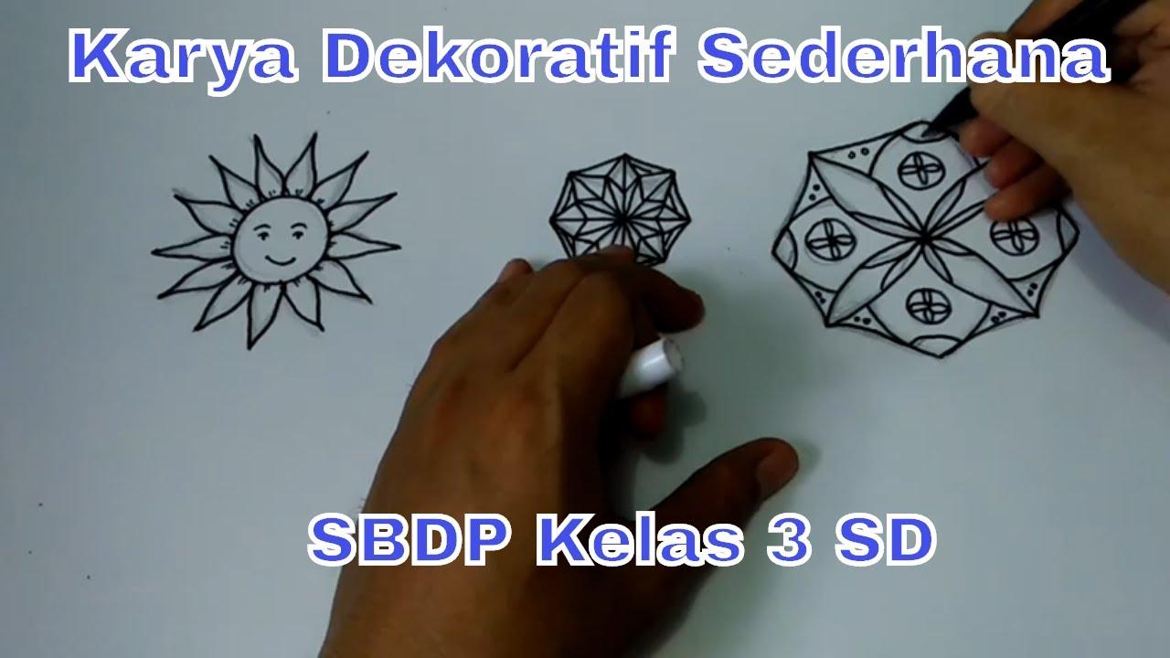 Membuat Karya Dekoratif Motif Matahari Sbdp Kelas 3 Sd Mi Youtube