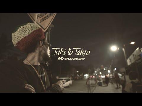 Masazaburro / Tuki to Taiyo MV