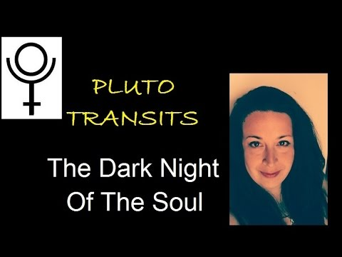 Pluto Transits & The Dark Night Of The Soul  (Pluto in Capricorn)