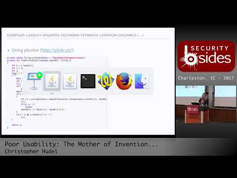 "BSidesCHS 2017: ""Poor Usability: The Mother of Invention..."" by Christopher Hudel"