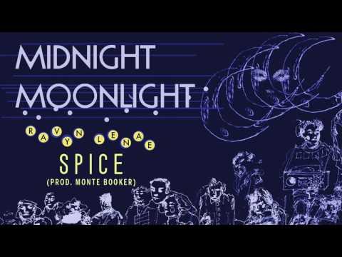 Ravyn Lenae - Spice (Prod. Monte Booker)