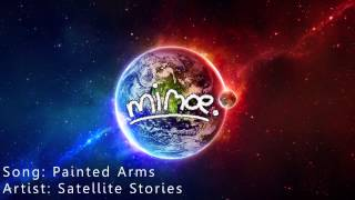 Painted Arms - Satellite Stories