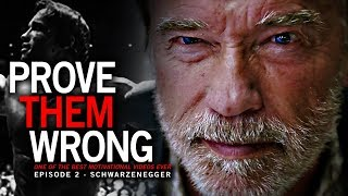 Arnold Schwarzenegger - PROVE THEM WRONG Motivational Video #2 -  One of the BEST SPEECH VIDEOS