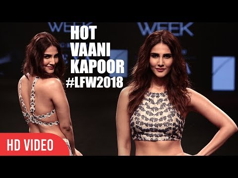 Vaani Kapoor Light's Up the Fire On Ramp | Lakme Fashion Week 2018 | #LFW2018 Day 05