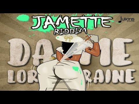 Nailah Blackman - Dame Lorraine (Jamette Riddim)