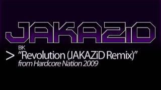BK - Revolution (JAKAZiD Remix)