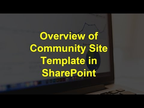 Overview of Community Site Template in SharePoint
