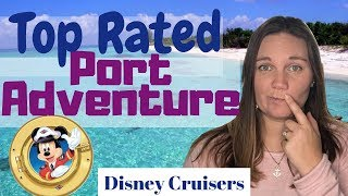 CRAZY FUN Port Adventure Excursion on the DiSNEY CRUiSE LiNE | Review