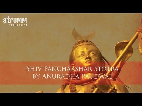 Shiv Panchakshar Stotra by Anuradha Paudwal