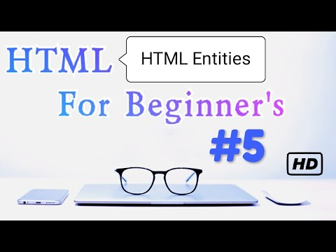 HTML Course | What Is Entities In HTML | HTML Entities | # 5