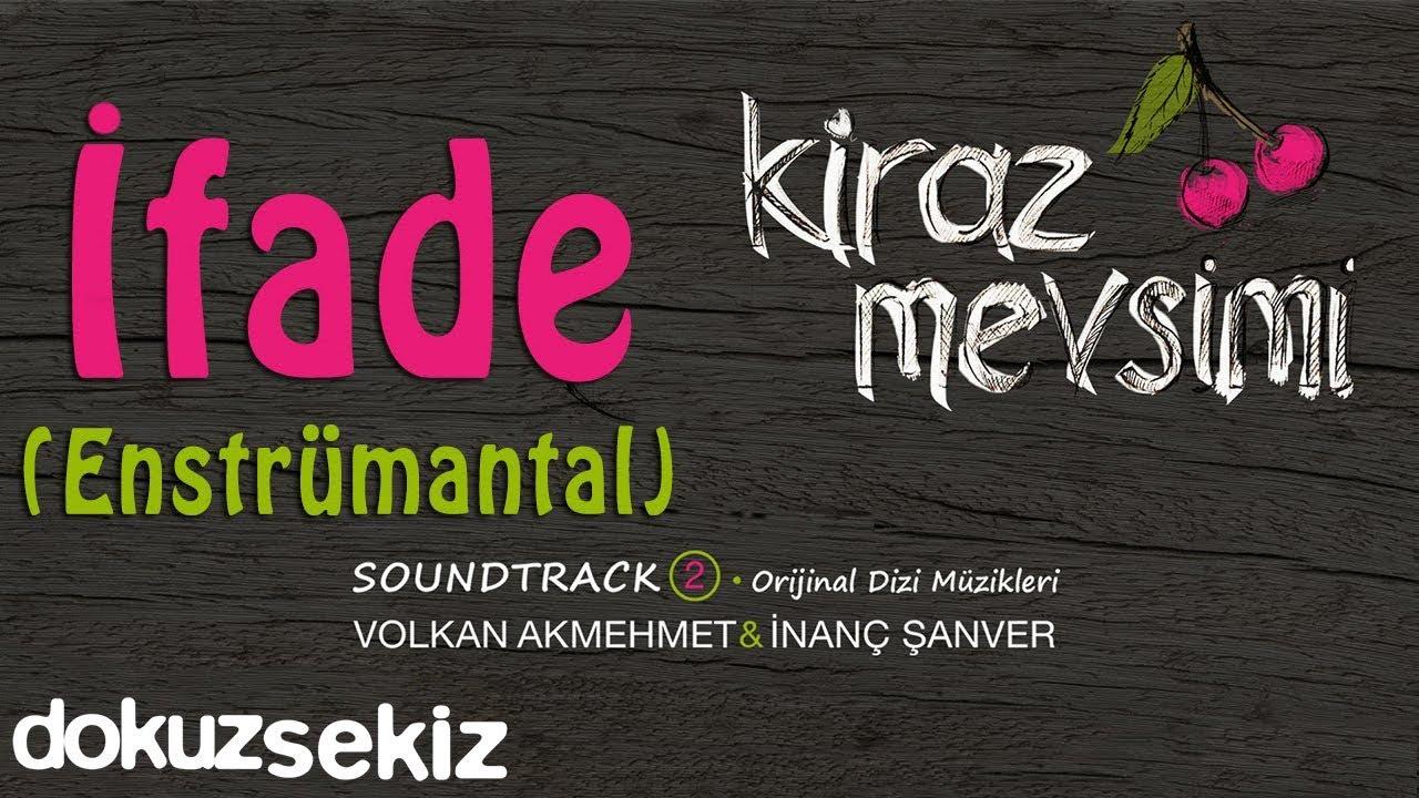 İfade (Enstrumantal) - Volkan Akmehmet & İnanç Şanver (Cherry Season)  (Kiraz Mevsimi Soundtrack
