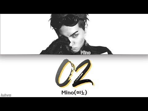 MINO(미노) - 'O2(ㅇ2)' LYRICS [HAN|ROM|ENG] 가사