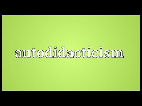 Autodidacticism Meaning