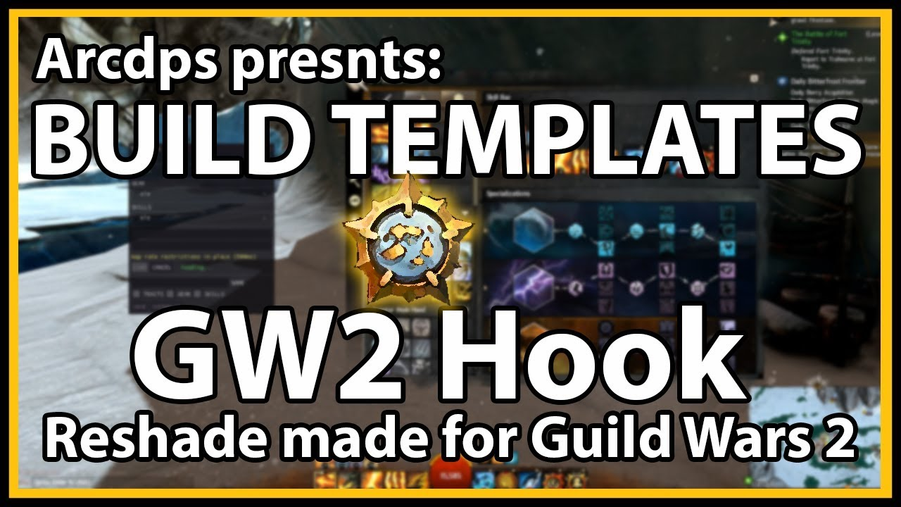 Arcdps Build Templates! | GW2 Hook (Reshade made for Guild Wars 2)