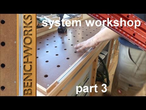 system workshop: workbench construction part 3
