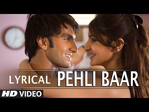 'Pehli Baar' Full Song with LYRICS | Dil Dhadakne Do | Ranveer Singh, Anushka Sharma | T-Series