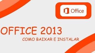 Como baixar e instalar o Office 2013 no Windows 7/8/8.1/Win10 [PT BR]
