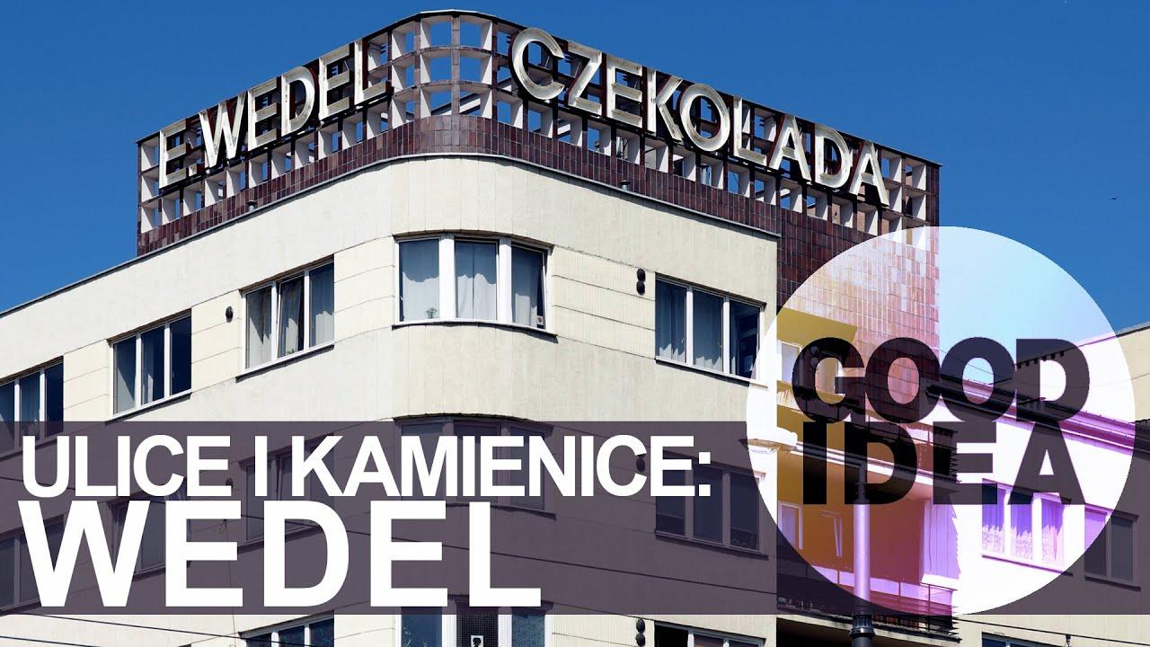 Ulice i kamienice: Warszawa Wedlów | GOOD IDEA