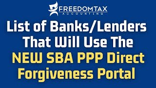List of Banks / Lenders That Will Use the NEW SBA PPP Direct Forgiveness Portal