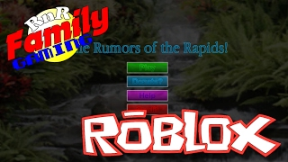 Roblox Rumors of the Rapids 001