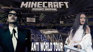 Rihanna - ANTI World Tour (Arena) (Minecraft)