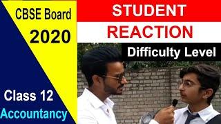CBSE  Board Class 12 Accountancy Exam 2020 - Student Reaction | Exam Analysis | CBSE Boards 2020