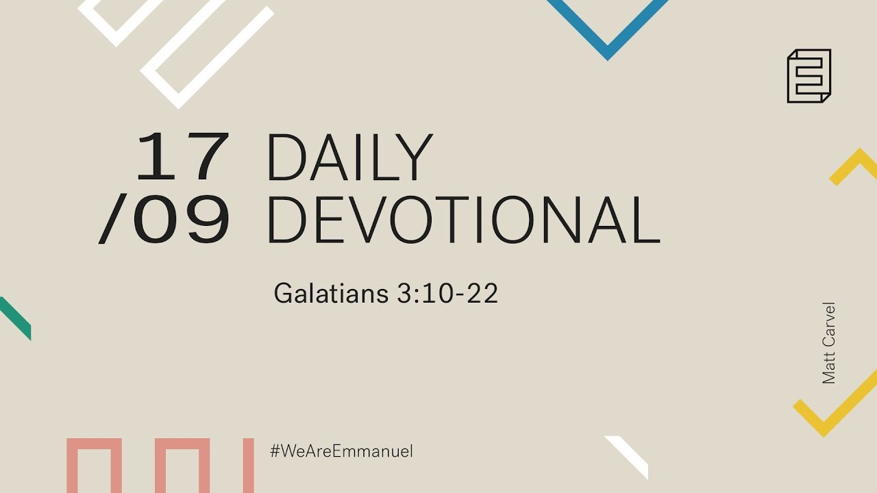 Daily Devotional with Matt Carvel // Galatians 3:10-22 Cover Image