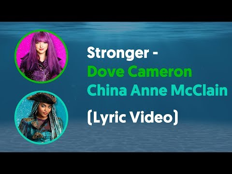 """Dove Cameron and China Anne McClain - Stronger (Lyrics Video) From """"Descendants: Under The Sea"""""""