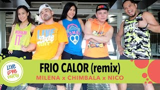 Frio Calor Remix | Live Love Party™ | Zumba® | Dance Fitness