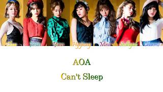 AOA (에이오에이) - Can't Sleep (불면증) Han/Rom/Eng Color Coded Lyri…