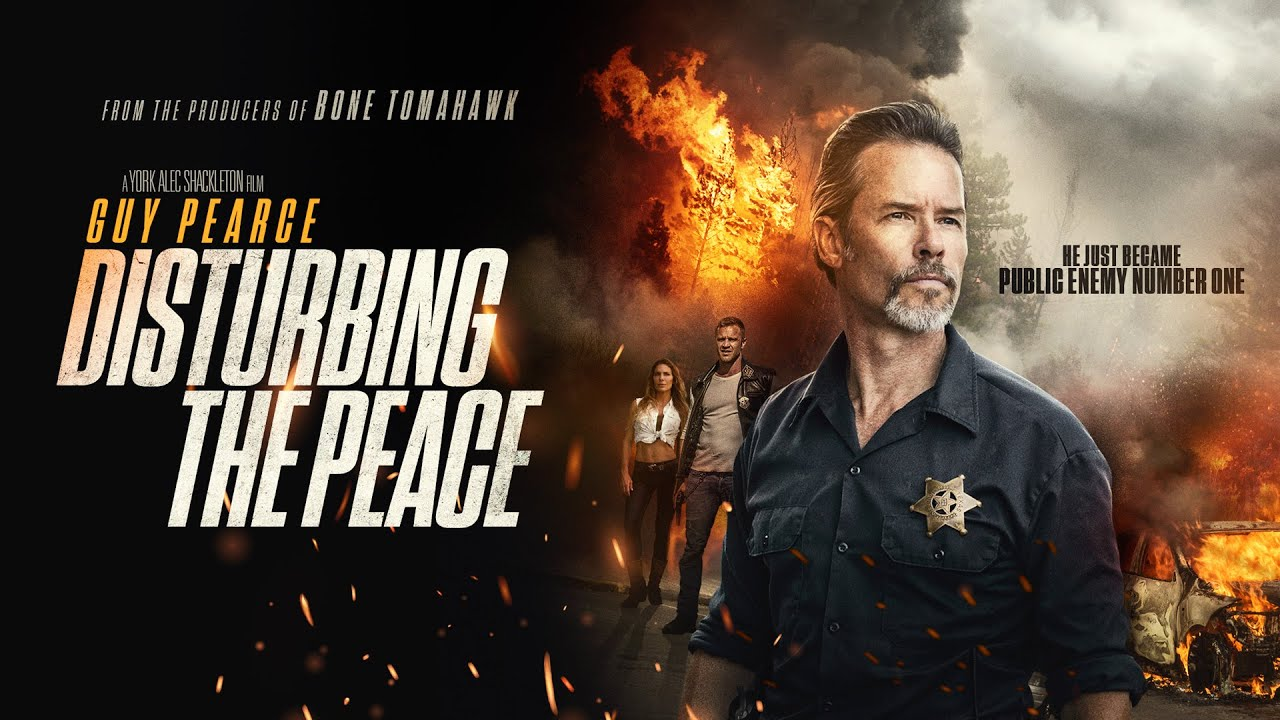 Disturbing The Peace | UK Trailer | 2020 | Starring Guy Pearce and ...