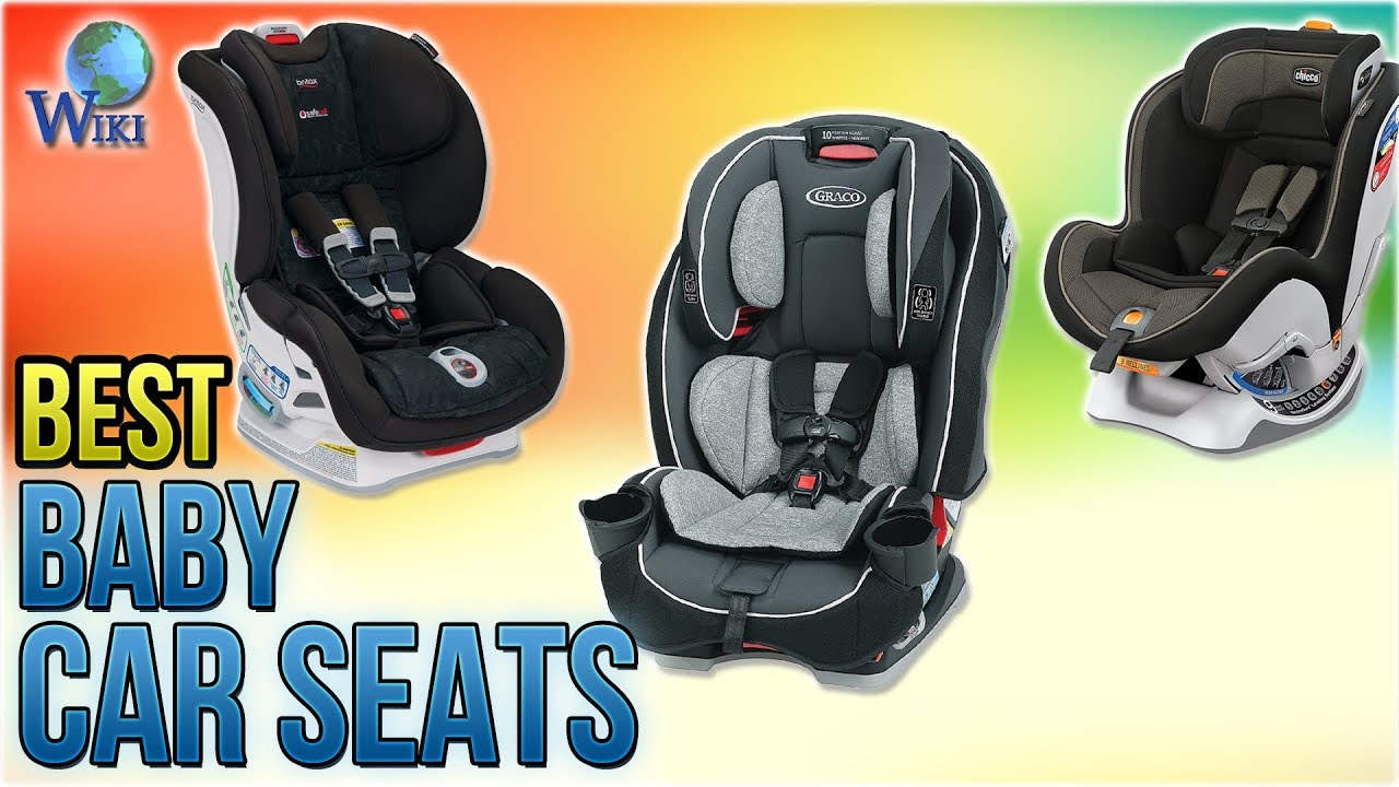 10 Best Baby Car Seats 2018 Youtube