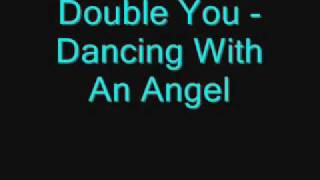 Baixar Double You - Dancing With An Angel