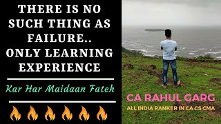 Failure is temporary..Don't Make it Permanent Must watch this video By Ca Cs CMA Rahul Garg Sir