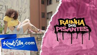 Baixar Rainha dos Pisantes - Da Favela Para Favela (KondZilla.com)